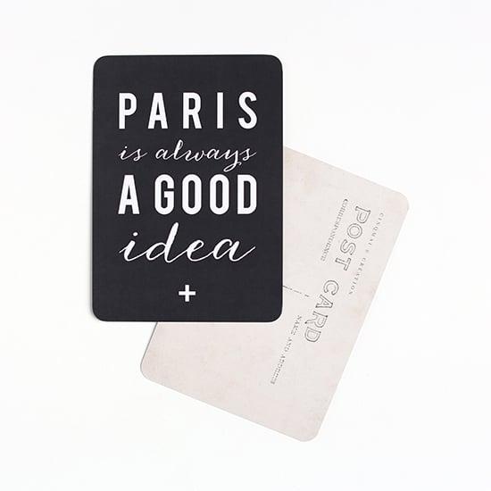 "Image of Carte Postale ""PARIS is always A GOOD idea"" ARDOISE"