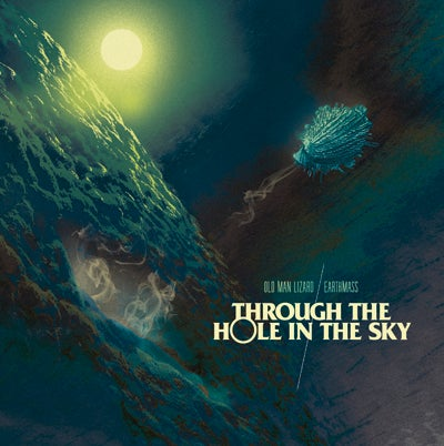 Image of Old Man Lizard/Earthmass - 'Through the Hole in the Sky' 7'' CLEAR W/ BLUE SPLATTER