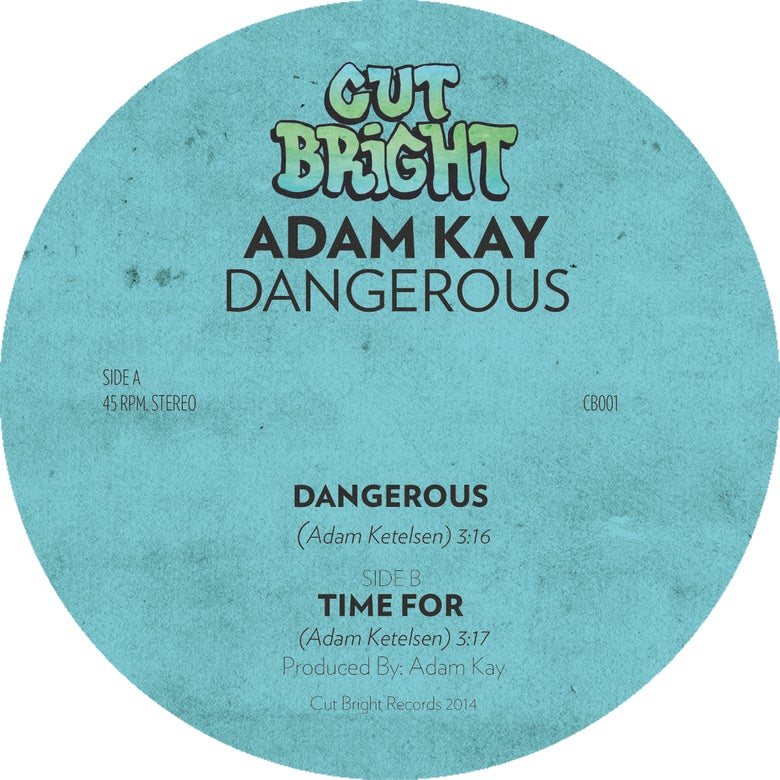 Image of Adam Kay - Dangerous 7""