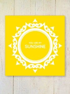 Image of You Are My Sunshine art print