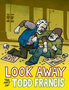Image of LOOK AWAY: The Art of Todd Francis
