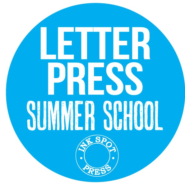Image of LETTERPRESS SUMMER SCHOOL: 3 days. Mon. 26th. - Wed.28th. August. 2019 £ 240.00