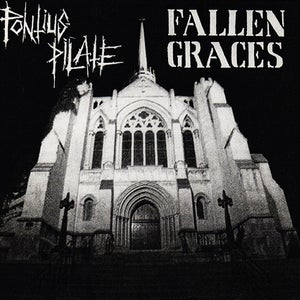 Image of PONTIUS PILATE / FALLEN GRACES split 7""