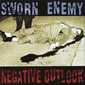 "Image of SWORN ENEMY ""Negative Outlook"" CD EP"