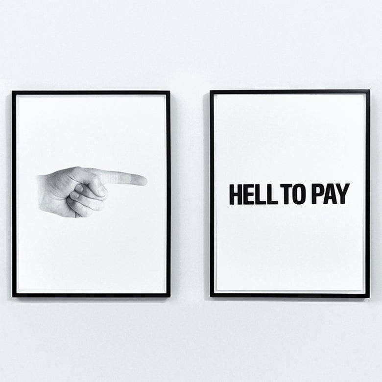 Image of HELL TO PAY (posters)