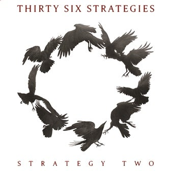 """Image of Thirty Six Strategies - Strategy Two 7"""""""