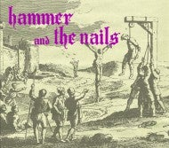 Image of HAMMER AND THE NAILS CD maxi ep + demo + live tracks
