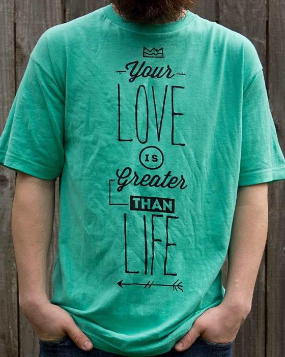 Image of Greater Than Life TEE Mint