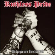 "Image of Ruthless Pride ""Underground Brotherhood"" CD"