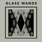 Image of Glass Wands - 'Glass Wands' CD