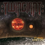 Image of :Twingiant - Mass Driver LP - limited edition/numbered