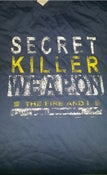 Image of  'Secret Killer Weapon' T Shirt 25% off
