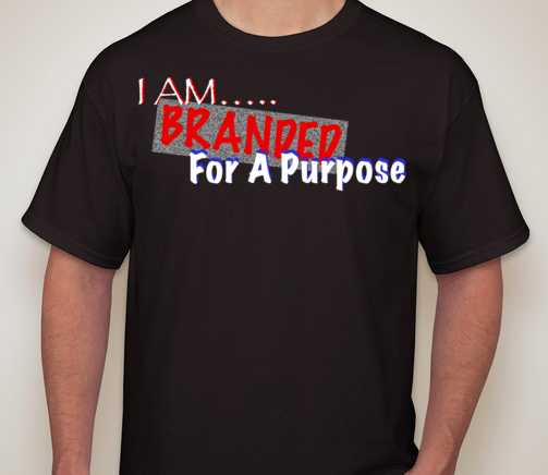 Image of I AM Branded For A Purpose T-shirt