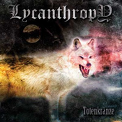 Image of Lycanthropy - Totenkranze LP colored vinyl