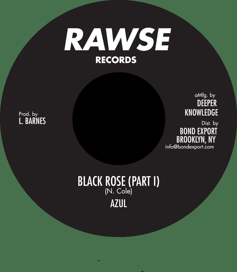 """Image of Azul - Black Rose 7"""" (Rawse)"""
