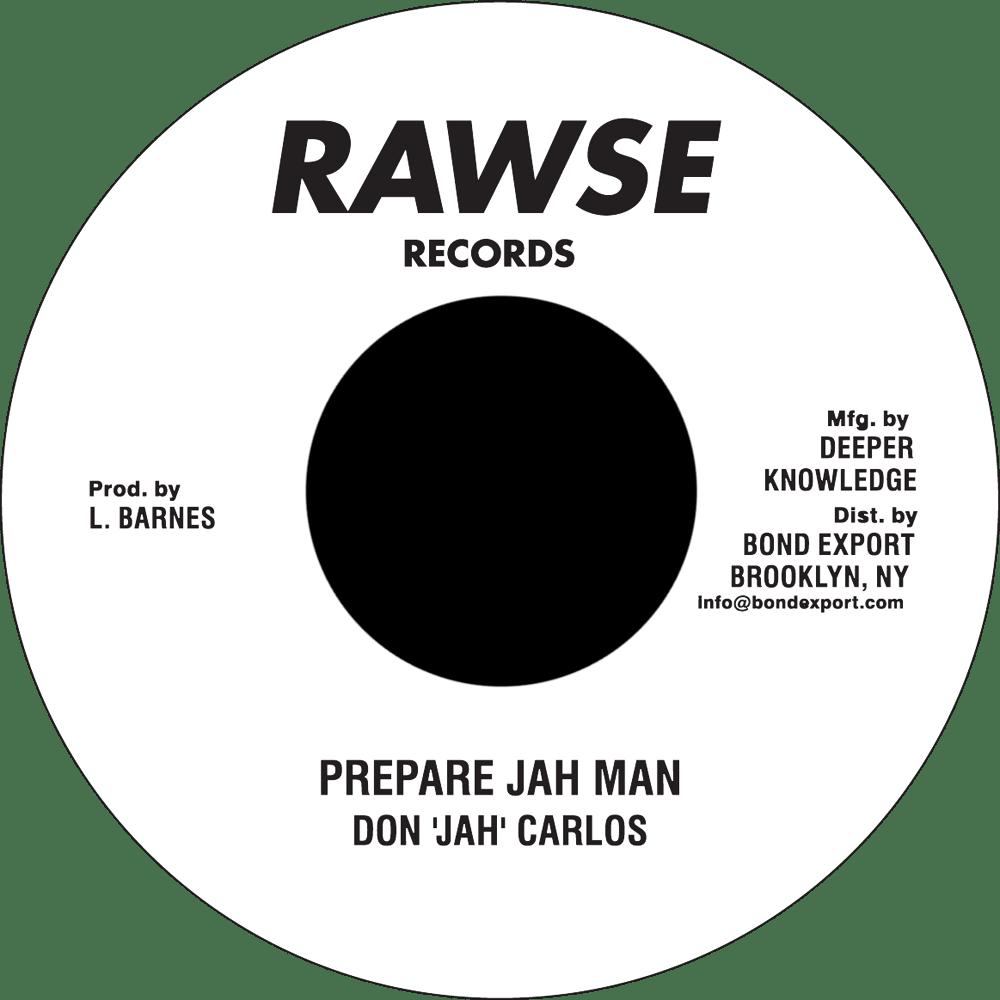 "Image of Don 'Jah' Carlos / Soul Syndicate - Prepare Jah Man / Version 7"" (Rawse)"