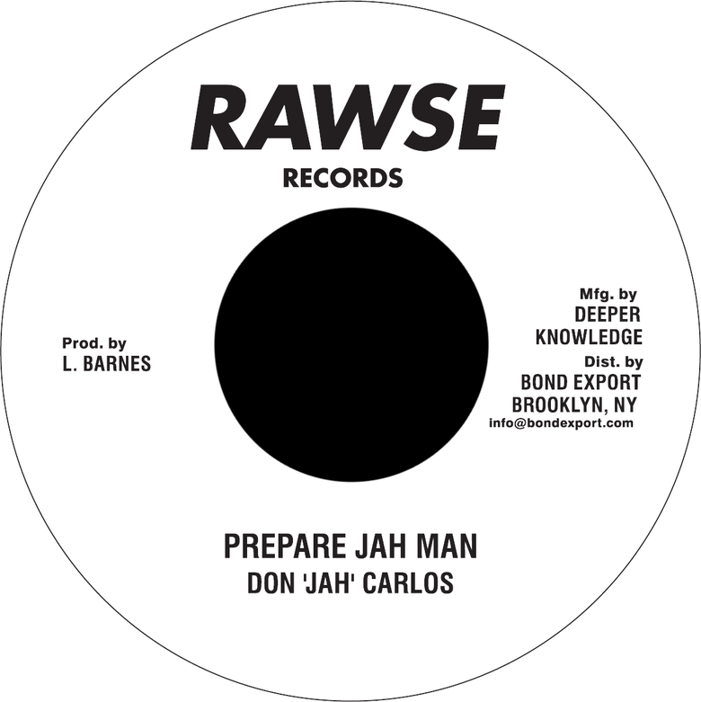 "Image of Don 'Jah' Carlos / Soul Syndicate - Prepare Jah Man / Version 7"" (Rawse)"