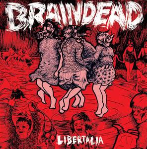 Image of Braindead - Libertalia