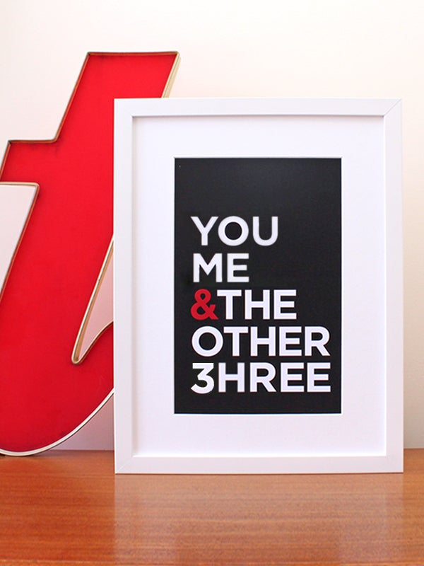 Image of You Me & The Other Three art print