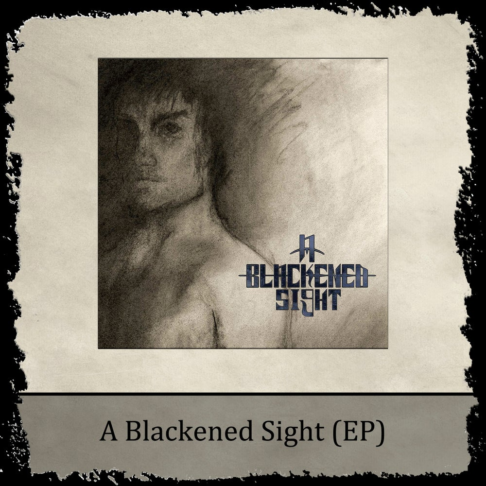 Image of A Blackened Sight (EP)