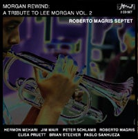 Image of Morgan Rewind: A Tribute to Lee Morgan Volume 2