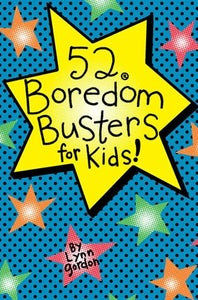 Image of 52 Boredom Busters for Kids