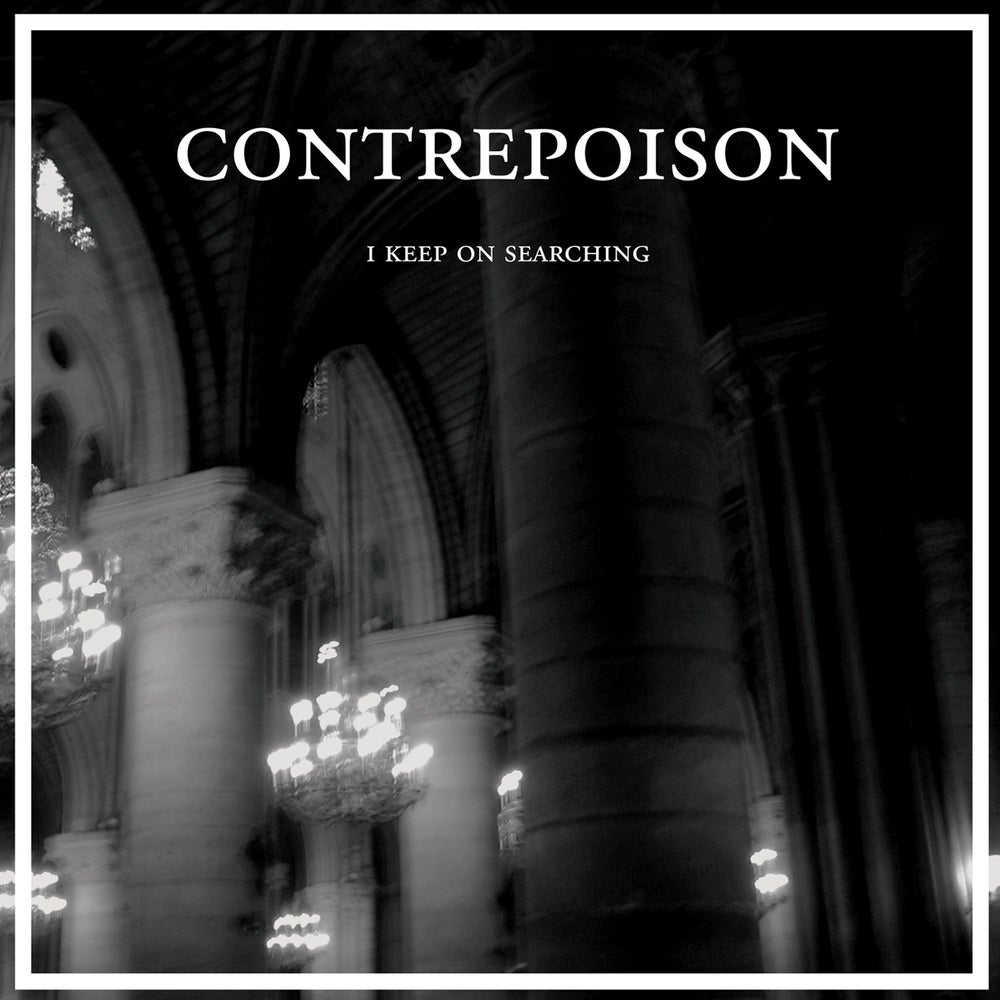 "Image of CONTREPOISON - I Keep On Searching 12"" EP"