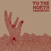 Image of To The North - Indiscretion CD