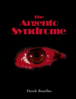 Image of The Argento Syndrome (Hardcover)