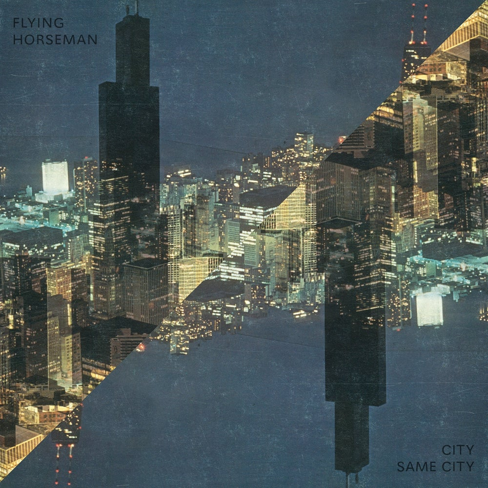 Image of Flying Horseman - City Same City (2LP+download)