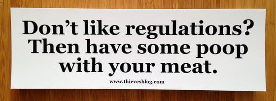 """Image of """"Don't like regulations"""" bumper sticker v.3"""