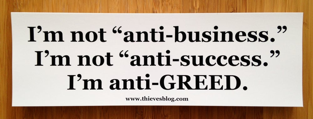 "Image of ""Anti-greed"" bumper sticker"
