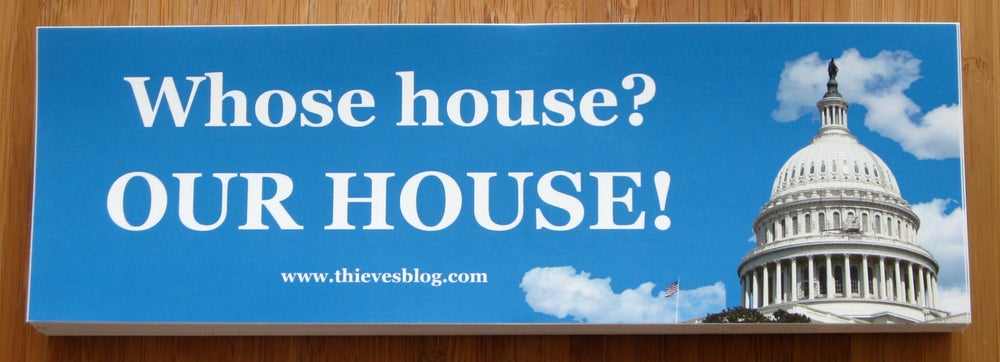 "Image of ""Whose house?"" bumper sticker"