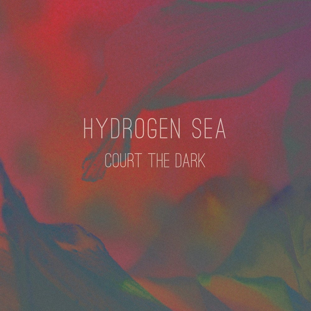 "Image of Hydrogen Sea - Court The Dark (10"" + MP3)"