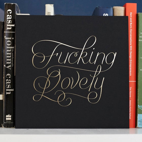 Image of  Fucking Lovely [1st Edition]