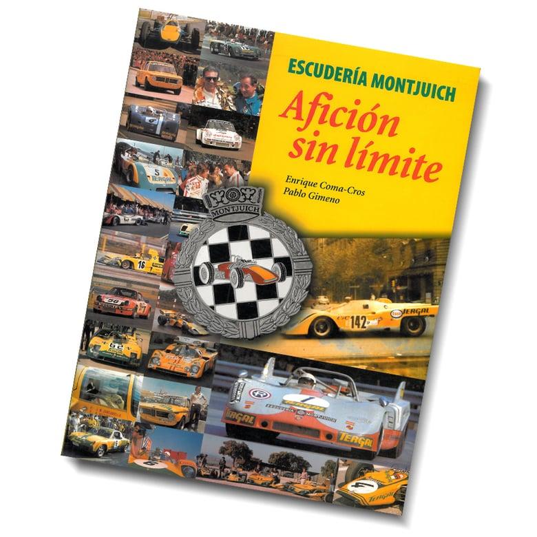 """Image of ESCUDERIA MONTJUICH BOOK """"AFICIÓN SIN LÍMITE"""""""