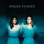 Image of Smoke Fairies - 'Smoke Fairies' CD