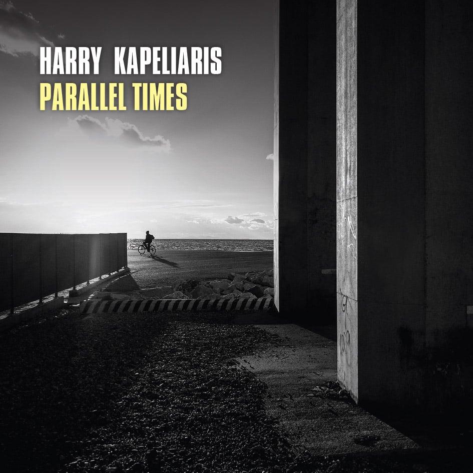 Image of DIGITAL DOWNLOAD - Parallel Times - Harry Kapeliaris