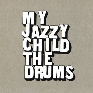 Image of My Jazzy Child - The Drums (cd)