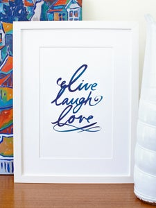 Image of Live laugh love A4 art prints