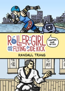 Image of Roller Girl and the Flying Side Kick, Chapter One