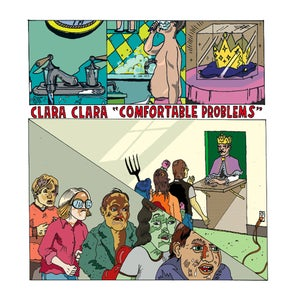 Image of Clara Clara - Comfortable Problems (vinyl)