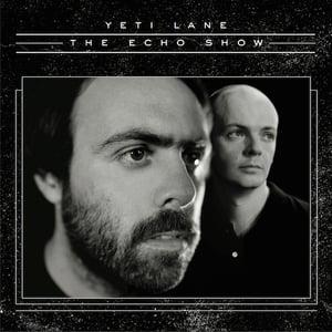 Image of Yeti Lane - The Echo Show (cd)