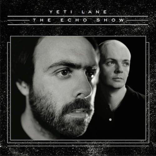 Image of Yeti Lane - The Echo Show (vinyl)
