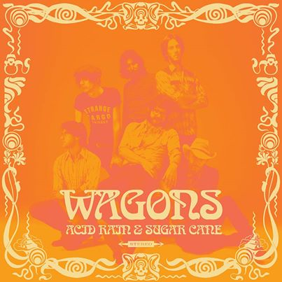 Image of Wagons 'Acid Rain & Sugar Cane' LP