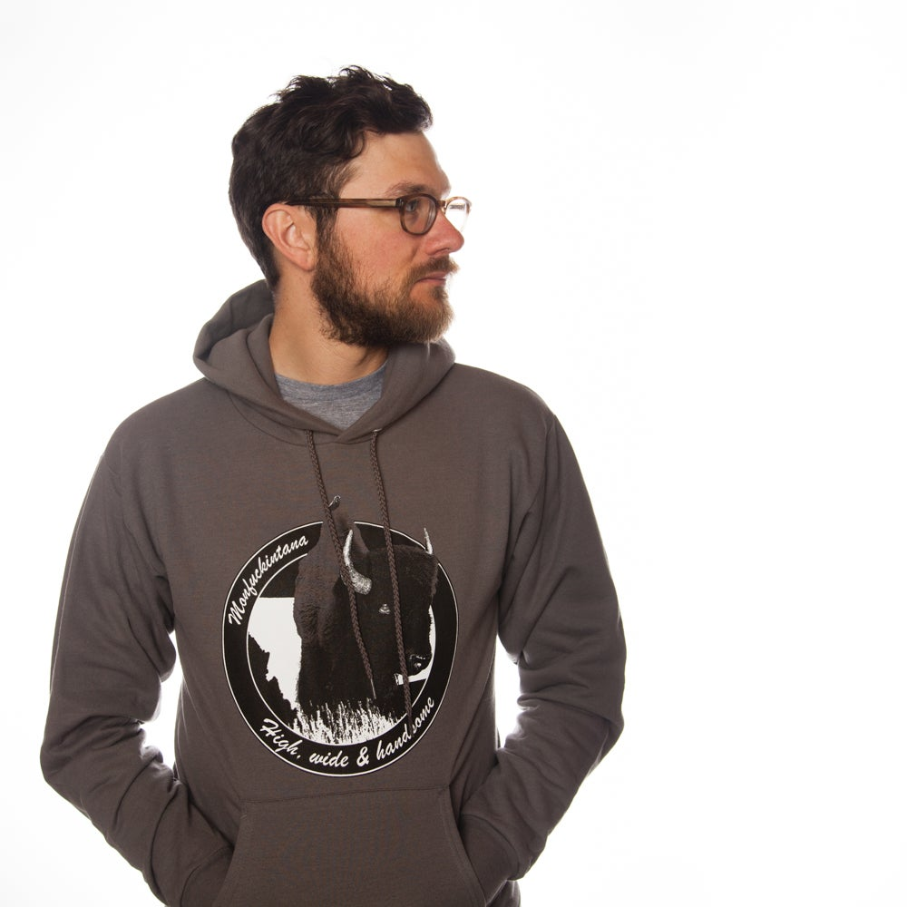 Image of  Monfuckintana: High, Wide and Handsome Bison Hoodie