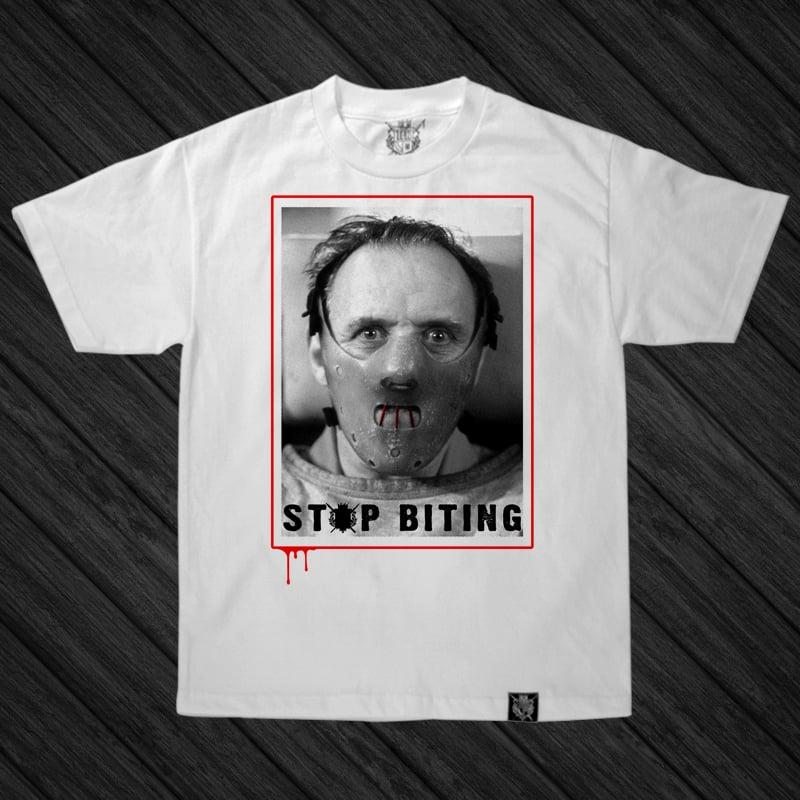 Image of STOP BITING (White Shirt)