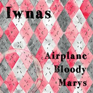 Image of Iwnas - Airplane Bloody Marys