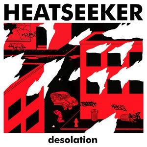 Image of HEATSEEKER - Desolation 7""