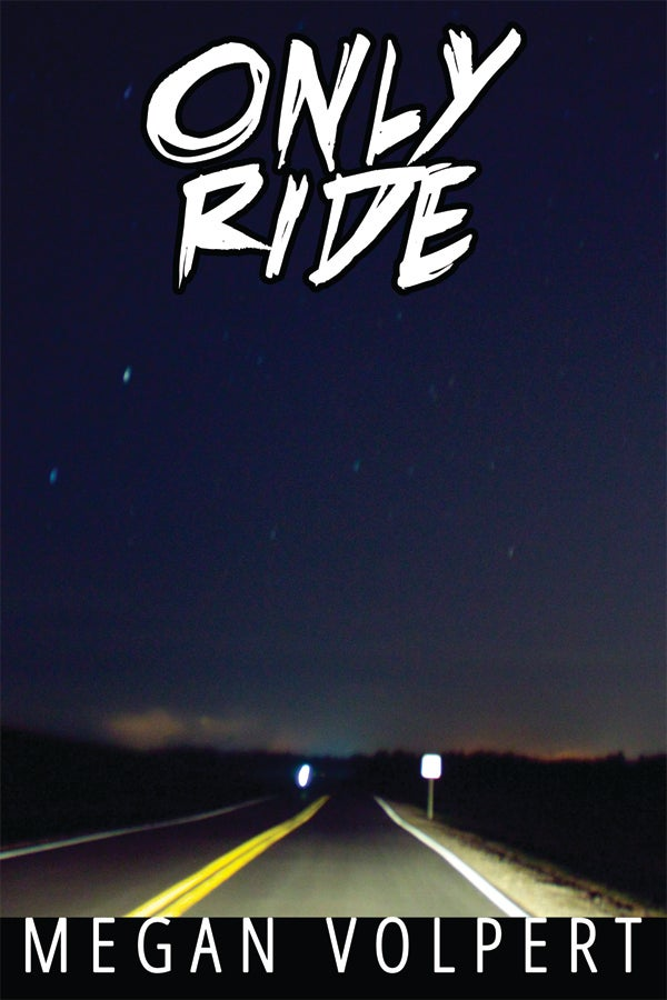 Image of Only Ride by Megan Volpert (eBook)